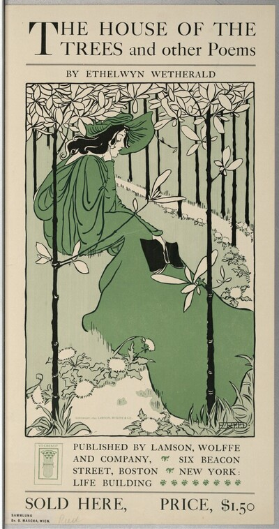 THE HOUSE OF THE TREES and other Poems BY ETHELWYN WETHERALD von Ethel Reed