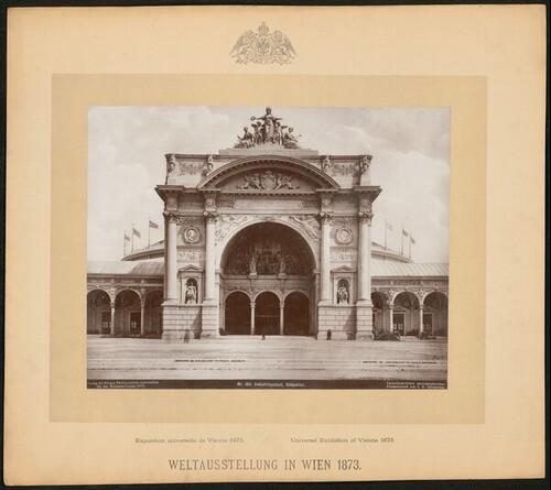Industriepalast, Südportal, Weltausstellung 1873 von Wiener Photographen-Association