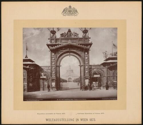 Weltausstellung Haupteingang: Eingang mit der Rotunde; weltausstellung wien 1873 von Wiener Photographen-Association